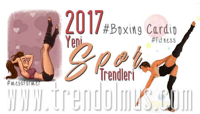 2017 Yeni Spor Trendleri