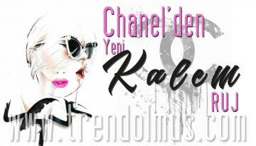 Le Rouge Crayon De Couleur; Chanel'den Yeni Kalem Ruj