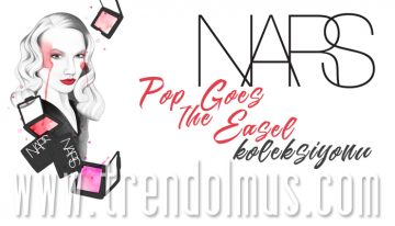 NARS: POP GOES THE EASEL KOLEKSİYONU