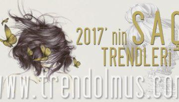 2017 Saç Trendleri